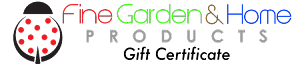 Fine Garden & Home Products Gift Certificate